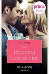 Her Brooding Scottish Heir (Mills & Boon True Love) Kindle Edition