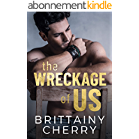 The Wreckage of Us (English Edition)
