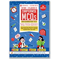 Chapterwise MCQs Book for ICSE Class 10 Semester I Exam 2021 : 2000+ New Pattern Questions (Physics, Chemistry, Maths…