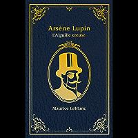 """Lupin - nouvelle édition de """"L'Aiguille creuse"""" à l'occasion de la série Netflix-Saison1 Partie2 (Films-séries TV)"""