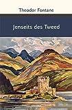 Jenseits des Tweed (Große Klassiker zum kleinen Preis, Band 211)