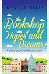 The Bookshop of Hopes and Dreams: A charming tale of heartbreak and healing (Hope Cove Book 6) Kindle Edition