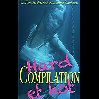 Compilation hard et hot: 5 histoires érotiques pour adultes en français, interdit aux moins de 18 ans