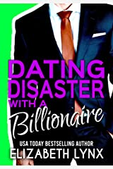 Dating Disaster with a Billionaire: Mistaken Identity, Small-Town, Billionaire Romance (Blue Ridge Mountain Billionaires Book 1) Kindle Edition
