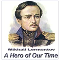 A Hero of Our Time, M. Lermontov