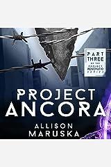 Project Ancora: Project Renovatio, Volume 3 Audible Audiobook