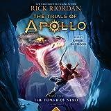 The Tower of Nero (Trials of Apollo, Book Five): 5 (The Trials of Apollo)