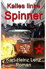 Kalles linke Spinner Kindle Ausgabe
