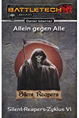 BattleTech: Silent-Reapers-Zyklus 6: Allein gegen Alle Kindle Ausgabe