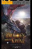 Drachen und die Krone (SeeDrachen 2)