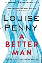 A Better Man (Chief Inspector Gamache Book 15) Kindle Edition