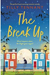 The Break Up: The perfect heartwarming romantic comedy Kindle Edition