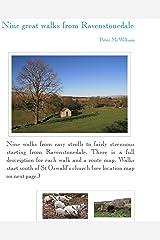 Nine great walks from Ravenstonedale (Walking in Kirkby Stephen & district Book 2) Kindle Edition