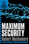 Maximum Security: Book 3 (CHERUB Series) (English Edition)