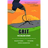 Grit: The Major Story