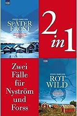 Zwei Fälle für Ingrid Nyström und Stina Forss (2in1-Bundle): Später Frost - Rotwild (Die Kommissarinnen Nyström und Forss ermitteln) Kindle Ausgabe