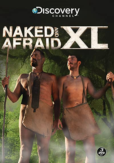 Naked Survival XXL / Naked and Afraid XL