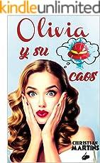 Olivia y su caos (Spanish Edition)