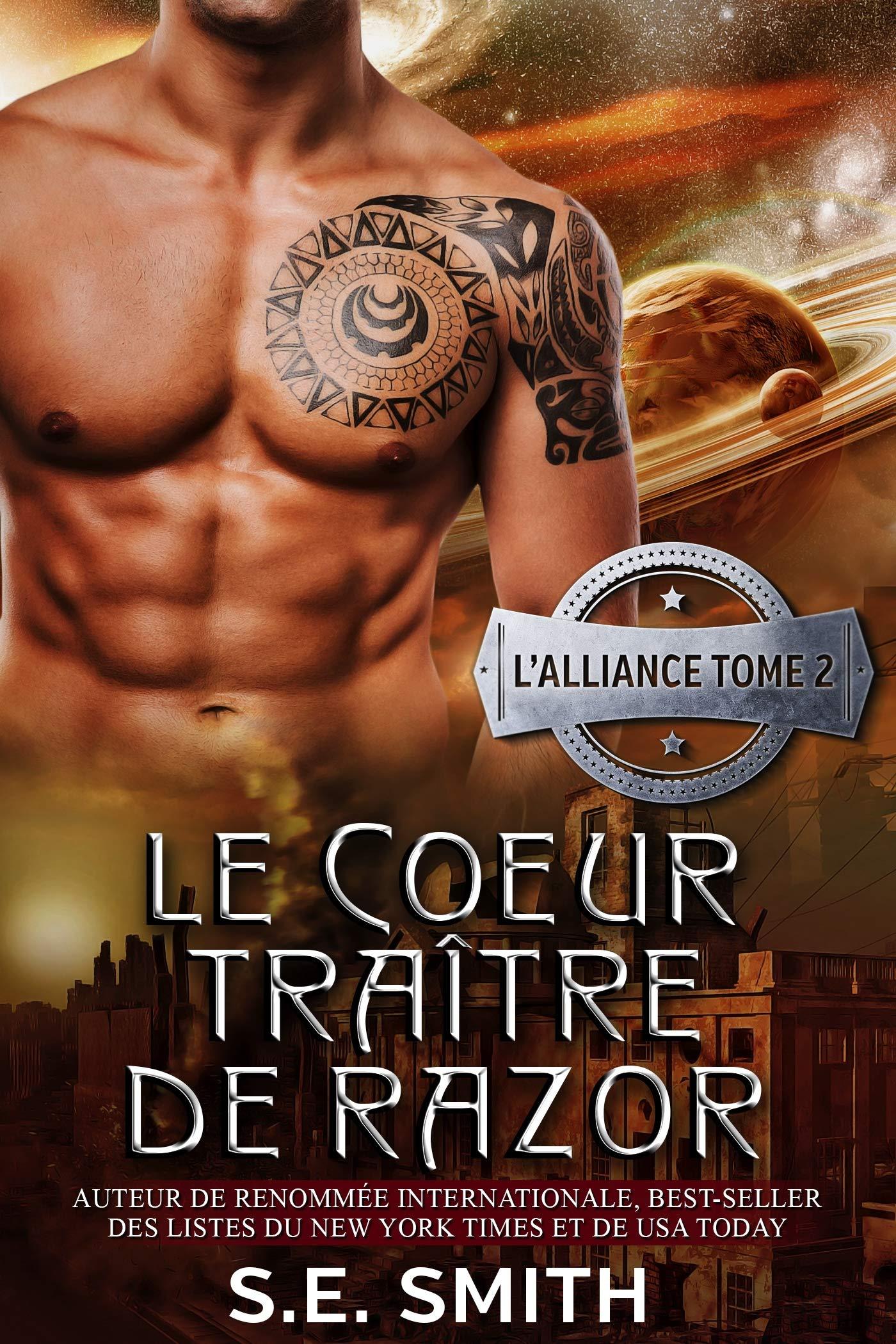 Le Cœur traître de Razor (L'Alliance t. 2) por S.E. Smith