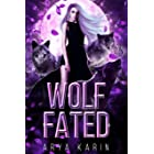 Wolf Fated: A Rejected Mate Romance (English Edition)
