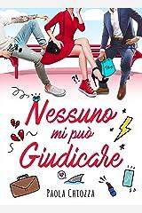 Nessuno mi può giudicare (Italian Edition) Versión Kindle