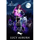 Fated Exile (Wolf Ascendant Book 3) (English Edition)
