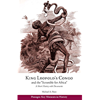 """King Leopold's Congo and the """"Scramble for Africa"""": A Short History with Documents (Passages: Key Moments in History…"""