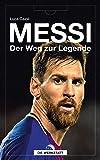 Messi: Der Weg zur Legende