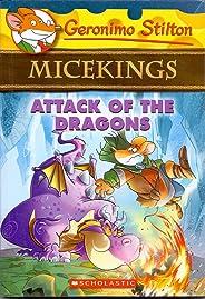 Attack of the Dragons (Geronimo Stilton MiceKings)