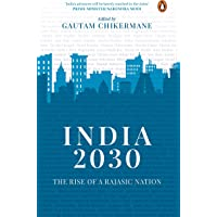 India 2030: Rise of a Rajasic Nation