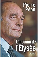 L'inconnu de l'Elysée (Documents) Format Kindle