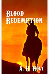 Blood Redemption: Second Edition, Western Thriller Romance Kindle Edition
