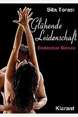 Glühende Leidenschaft. Erotischer Roman Kindle Ausgabe