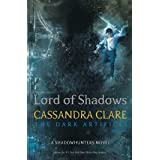 Lord of Shadows: 2 (The Dark Artifices)