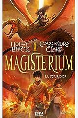 Magisterium - tome 05 : La Tour d'or Format Kindle