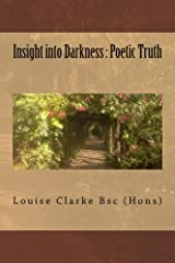 Insight into Darkness : Poetic Truth Kindle Edition