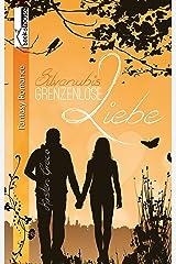 Grenzenlose Liebe - Silvanubis 1 Kindle Ausgabe