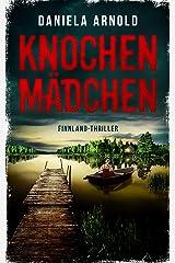 Knochenmädchen: Finnland-Thriller Kindle Ausgabe