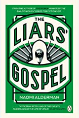 The Liars' Gospel: From the author of The Power, winner of the Baileys Women's Prize for Fiction 2017 Kindle Edition