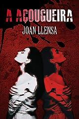 A Açougueira (Portuguese Edition) Versión Kindle