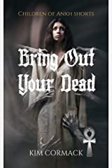 Bring Out Your Dead (English Edition) Format Kindle