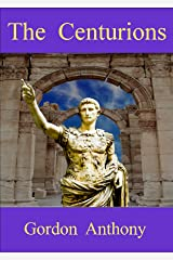 The Centurions (Calgacus Book 2) Kindle Edition
