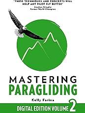 Mastering Paragliding: Digital Edition Volume 2