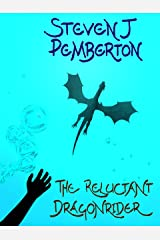 The Reluctant Dragonrider Kindle Edition