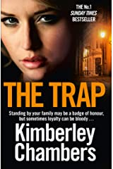 The Trap: A nail-bitingly gripping gangland crime thriller Kindle Edition