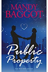 Public Property: The sequel to Excess All Areas - a feel-good romance with a dash of cosy mystery for Freya and Nick! (Freya Johnson Book 2) Kindle Edition