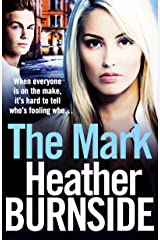 The Mark (The Working Girls Book 1) Kindle Edition