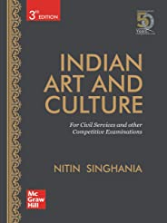 Indian Art and Culture for Civil Services and other Competitive Examinations