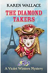 The Diamond Takers (Lady Violet Winters Book 2) Kindle Edition