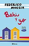 Babi y yo (Spanish Edition)